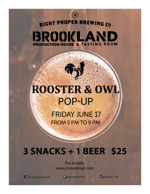 Wondering what R&O is all about? Come taste 3 snacks designed by Chef Yuan Tang and a Right Proper beer during our special Rooster & Owl happy hour! R&O will be slinging gyro corndogs and guac-amame, peruvian-inspired chips, and shrimp & lobster rolls alongside all the RP beers on tap! Want to try more Right Proper brews? Get your second beer for only $4 or try a flight pour for only $2. TGIF, right?  Tickets available    here   .