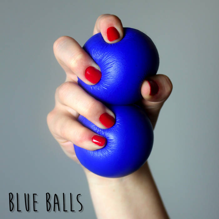 """Album art for """"Blue Balls"""" by Ginger Ale & The Monowhales"""