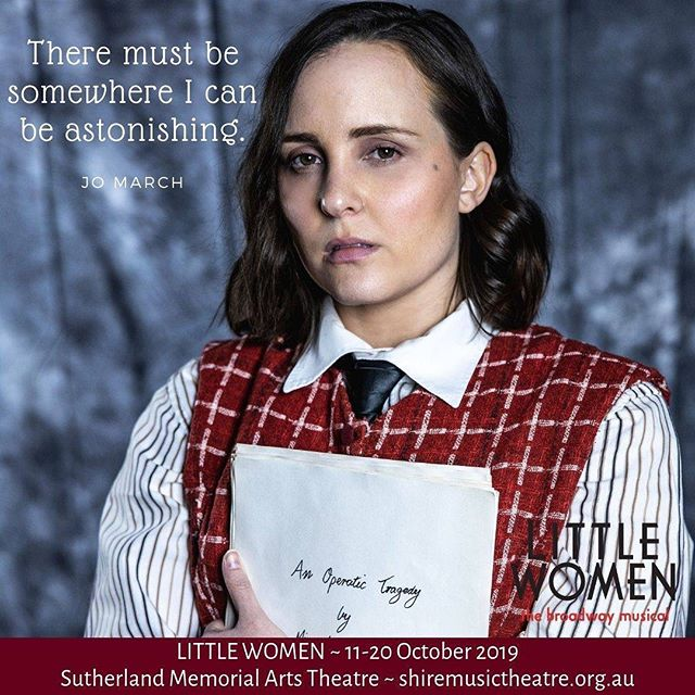 LITTLE WOMEN 11-20 Oct (ticket link in bio). ✨ In such company as Hermione Granger, Elizabeth Bennet, Anne Shirley, Matilda, Eowyn, Elphaba, Daenerys and Arya, JO MARCH is often mentioned as one of the most beloved and inspiring female characters in the history of literature.  What is most incredible about her is that she's not entirely fictional like the characters above. She was based on a REAL progressive and independent woman - the author of Little Women (Louisa May Alcott). As a lover of literature and theatre, Jo is a character I've ALWAYS wanted to play...