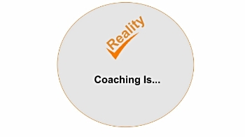"click the ""reality check"" icon to learn more about coaching"