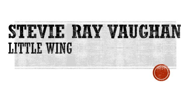 Stevie Ray Vaughan - Little Wing.jpg