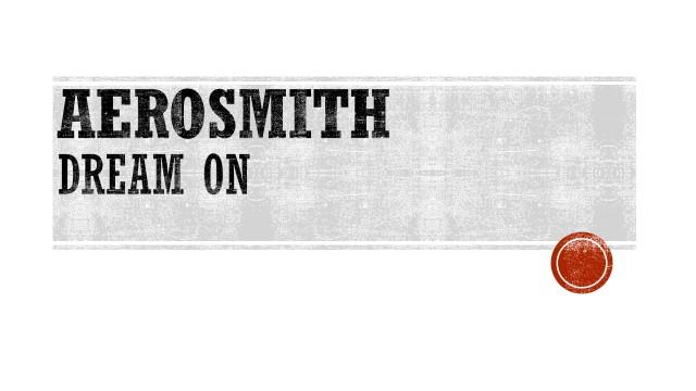 AEROSMITH - DREAM ON.jpg