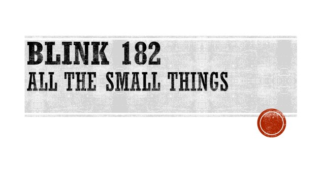 BLINK 182 - ALL THE SMALL THING.jpg