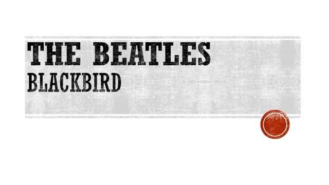 THE BEATLES - BLACKBBIRD.jpg