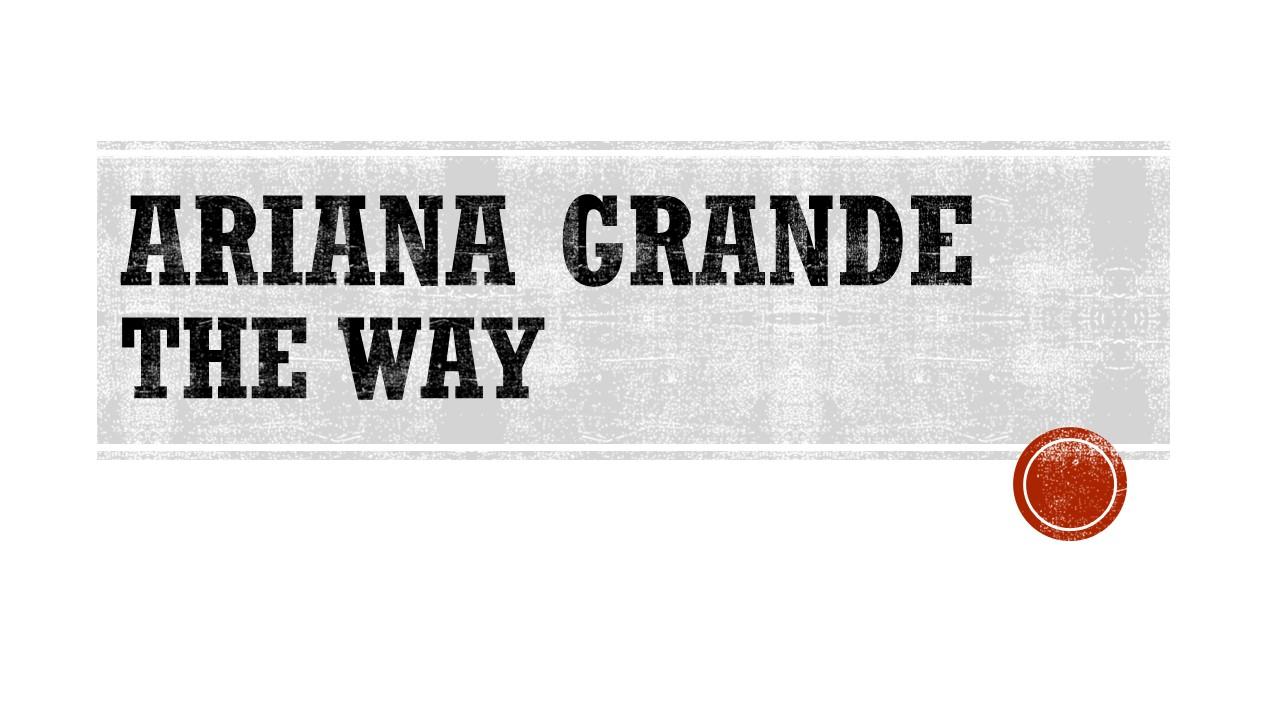 Ariana Grande The Way.jpg