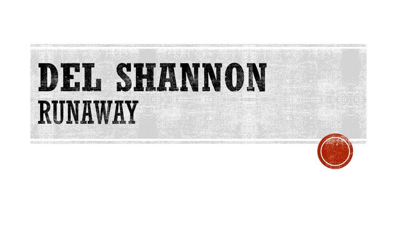 Del Shannon Runaway .jpg
