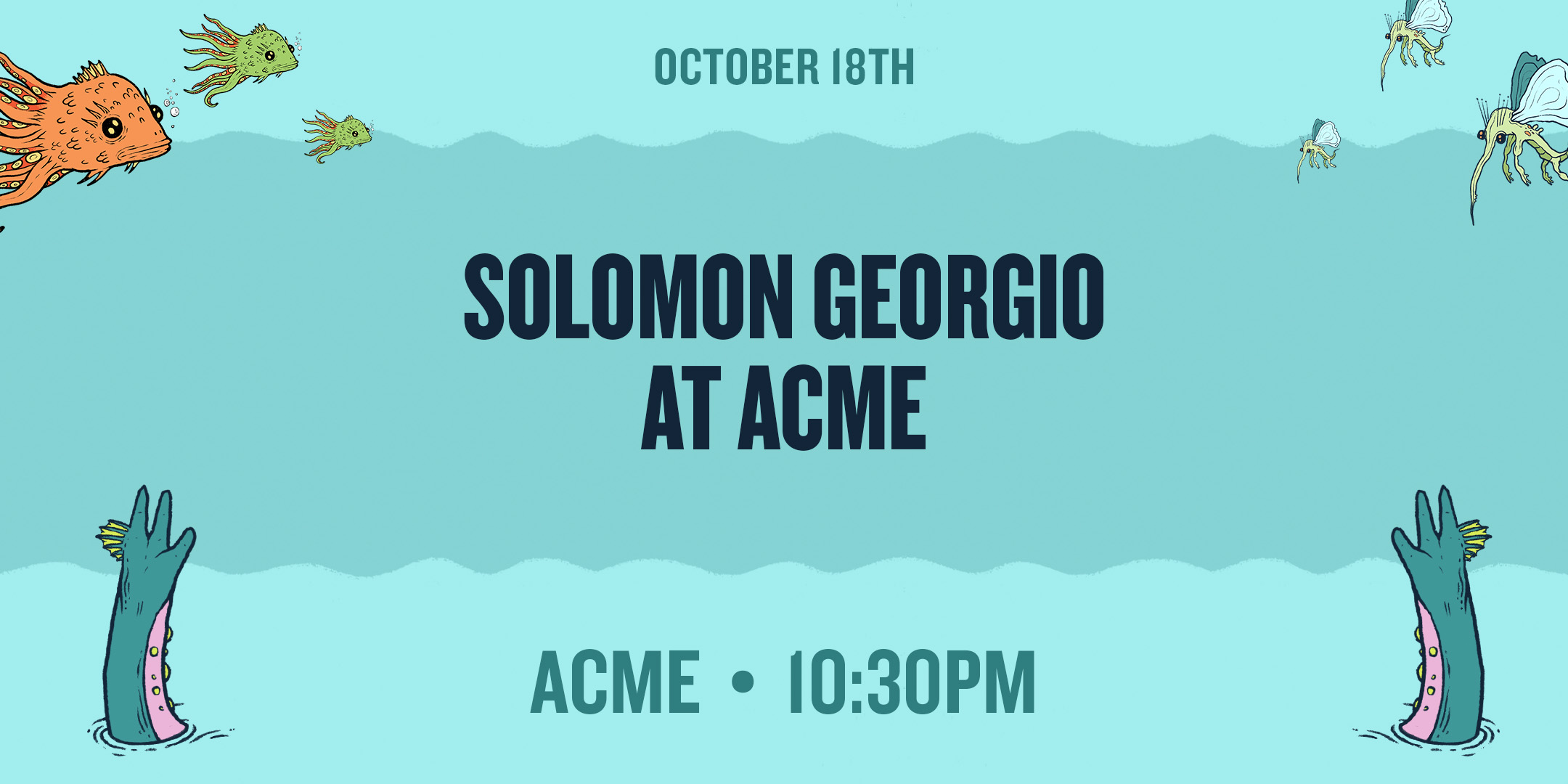 OCT18-Solomon Georgio at Acme.jpg