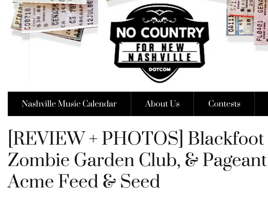 "No Country for New Nashville ""[REVIEW + PHOTOS] Blackfoot Gypsies, Zombie Garden Club, & Pageant 