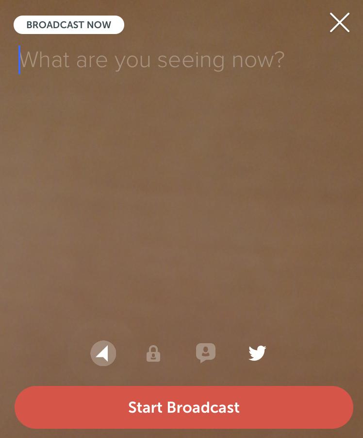 """Periscope """"Start Broadcast"""" screen"""