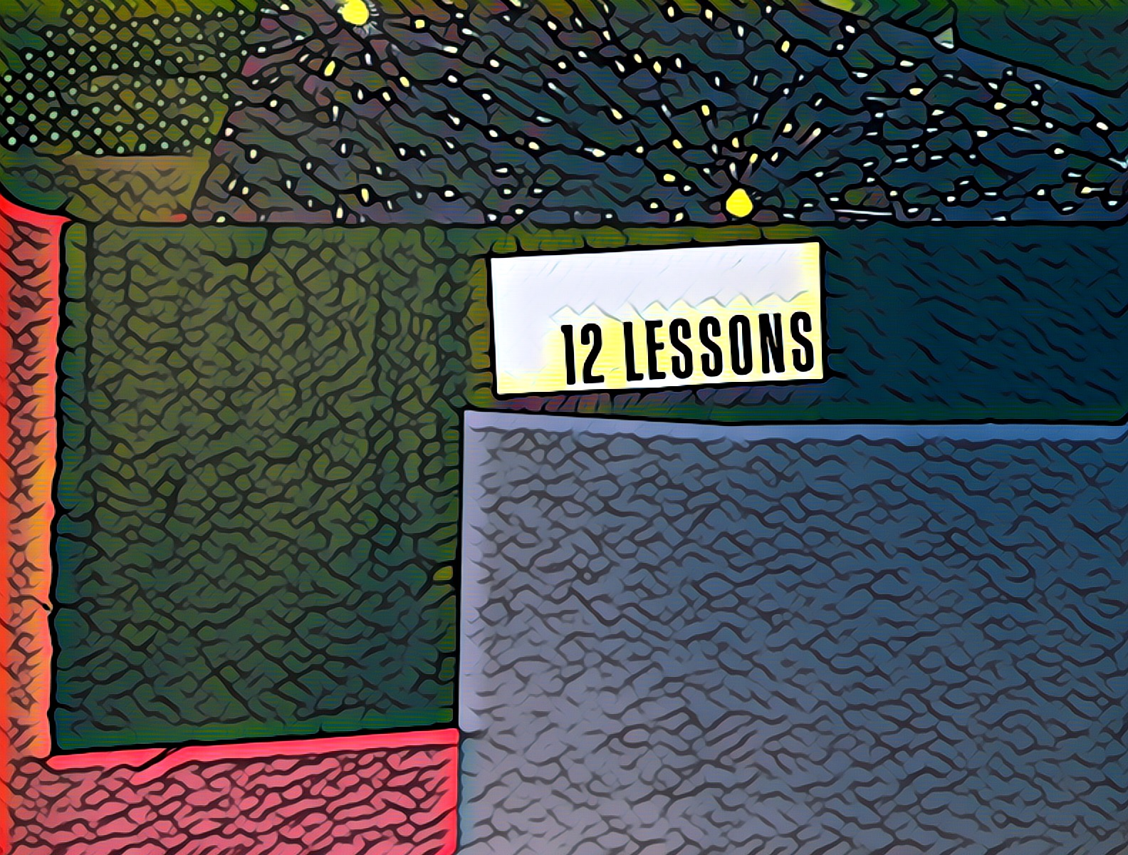 """""""12 Lessons"""""""