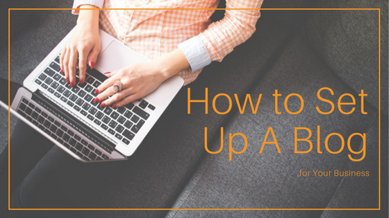 setting-up-blog-for-your-business