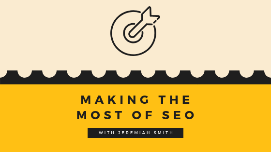 Making-the-Most-of-SEO.png