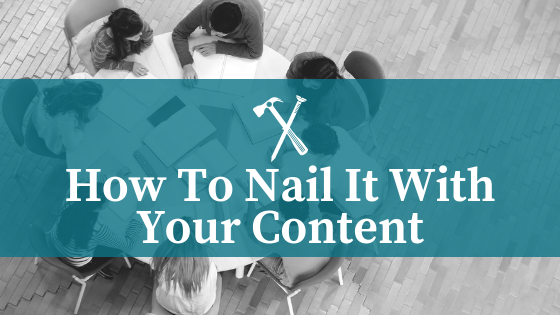Nail-It-with-Your-Content.png