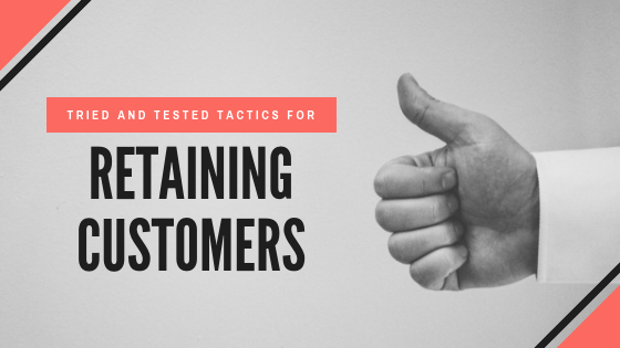 tested-tactics-for-retaining-customers.png