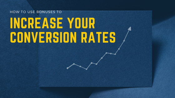 how-to-use-bonuses-to-increase-your-conversion-rate.png