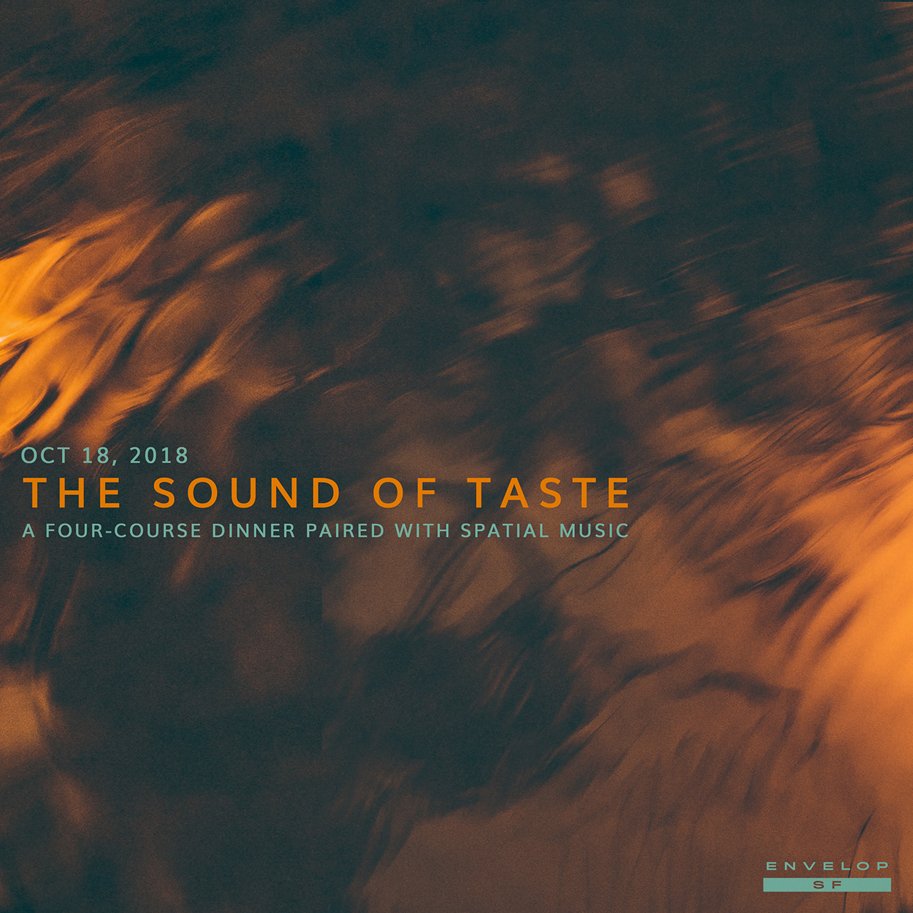 The Sound of Taste   Thu October 18, 2018 | At Envelop SF | 6:30 PM doors