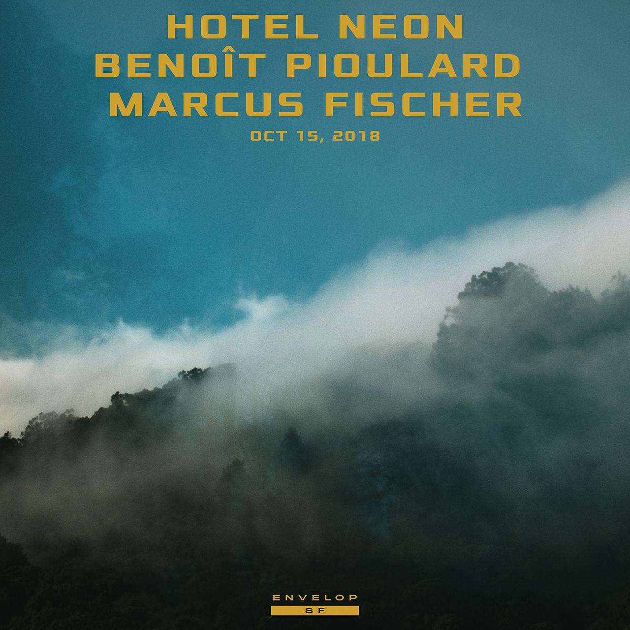 Hotel Neon | Benoît Pioulard | Marcus Fischer - Envelop Showcase   Mon October 15, 2018 | At Envelop SF | 7:30 PM doors