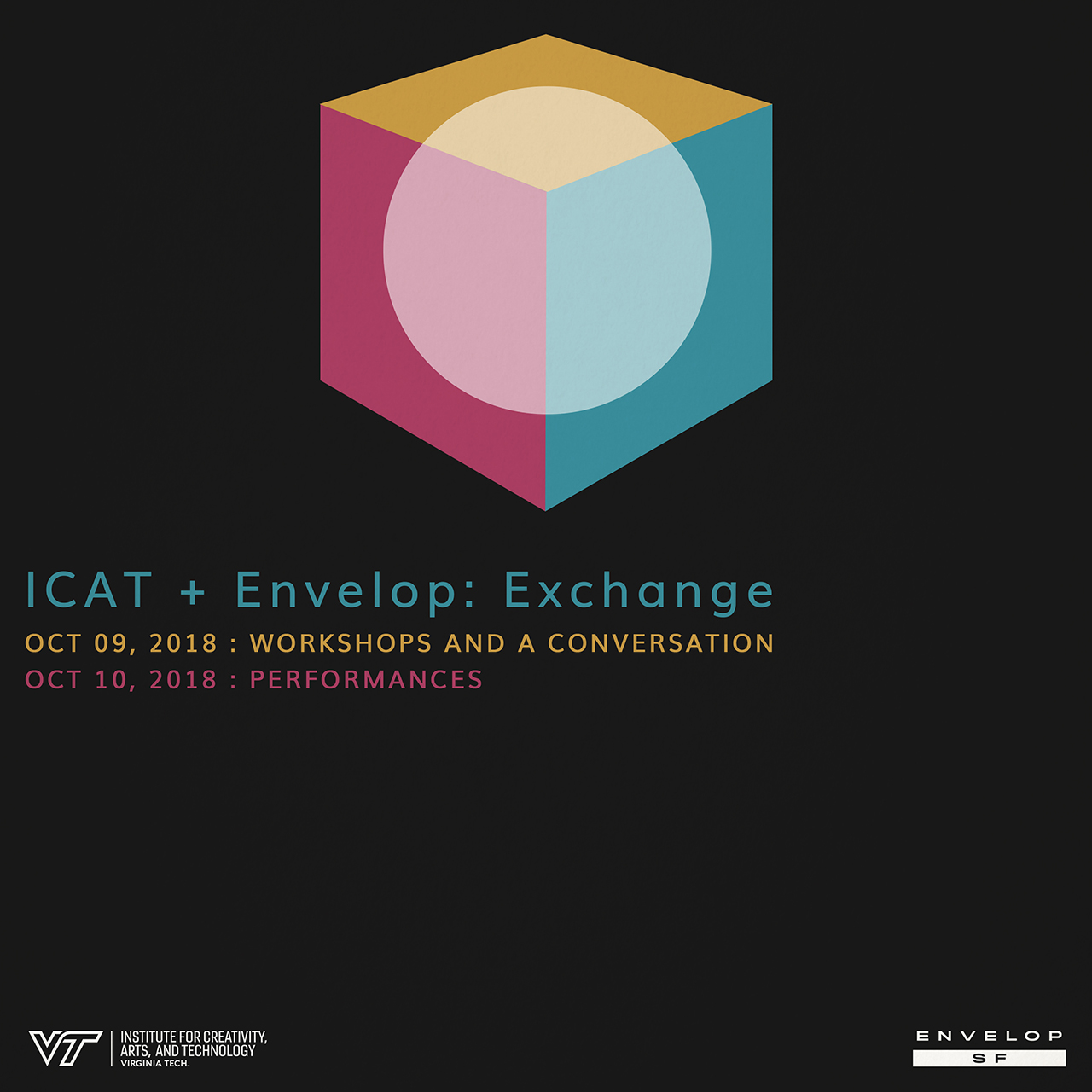ICAT + Envelop: Exchange   Tues + Wed, October 9-10, 2018 | At Envelop SF | 7:00 PM doors (for both nights)