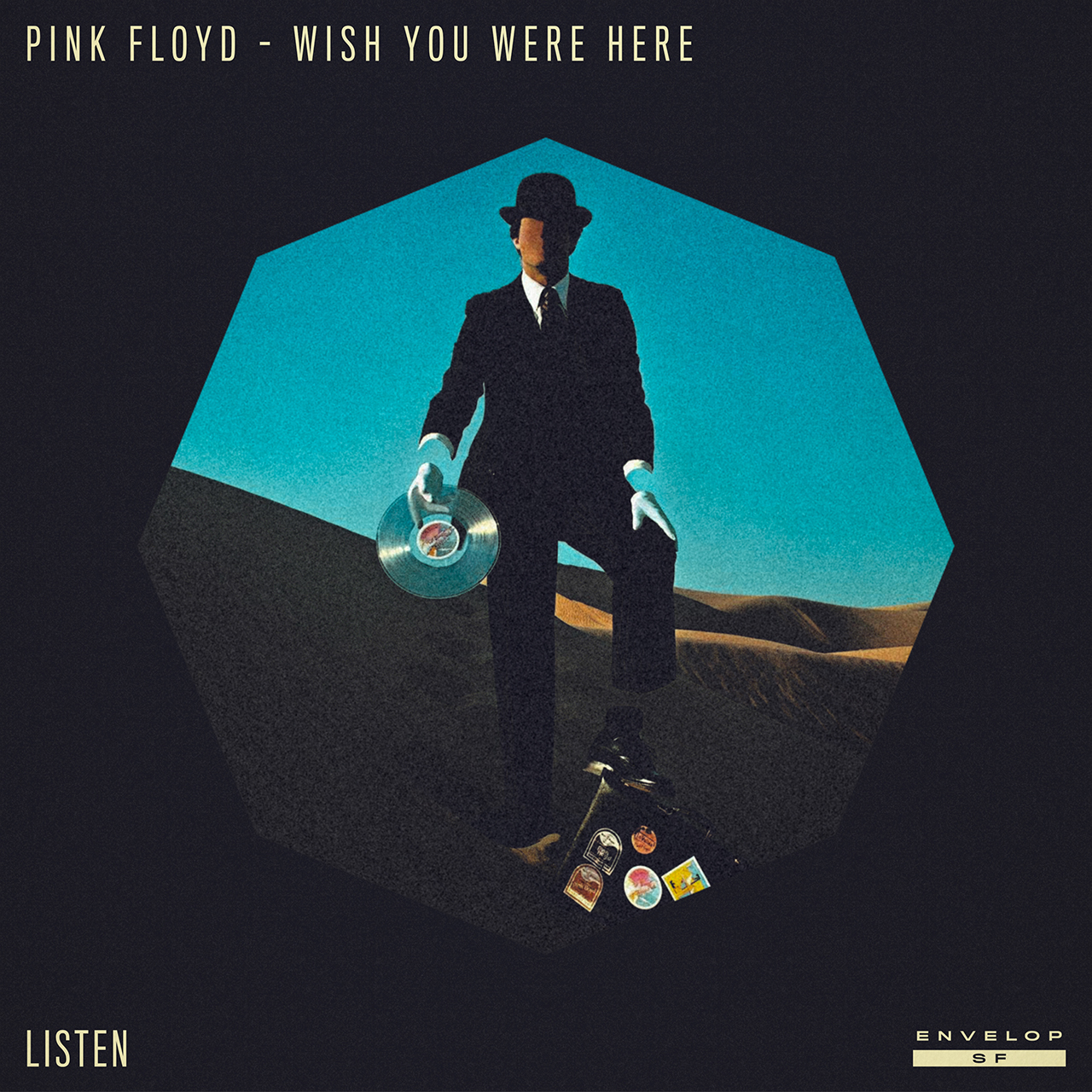 Pink Floyd - Wish You Were Here : LISTEN  Wed September 5, 2018 | At Envelop SF | 1st session - 7:30 PM Doors // 2nd session - 9:30 PM Doors