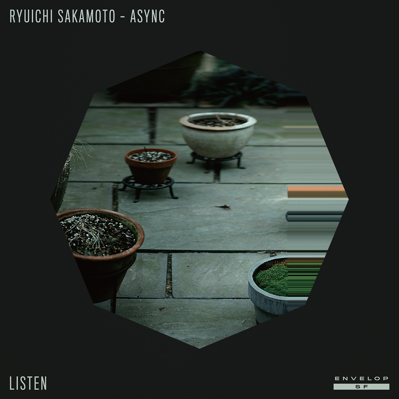 Ryuichi Sakamoto - Async : LISTEN  Thu August 16, 2018 | At Envelop SF | 1st session - 7:30 PM Doors // 2nd session - 9:30 PM Doors