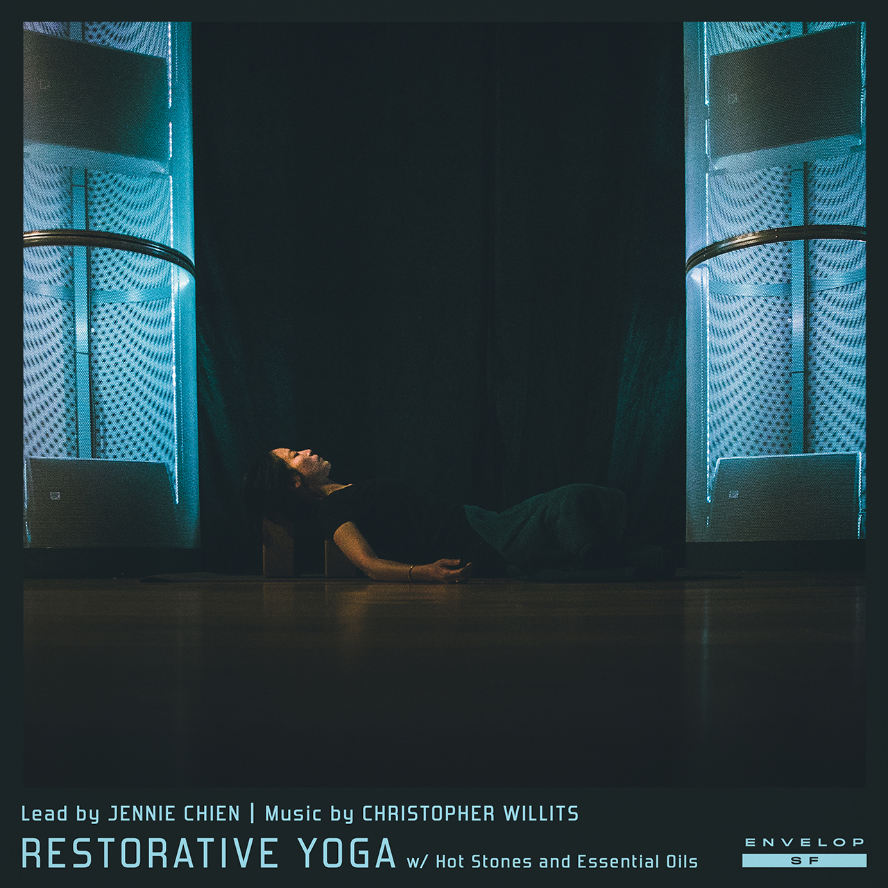 Envelop Restorative Yoga  Tue August 14, 2018 | At Envelop SF | 7:30 PM Doors