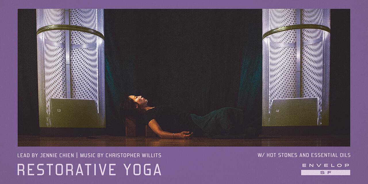 Envelop Restorative Yoga   Sun September 22, 2019   At Envelop SF