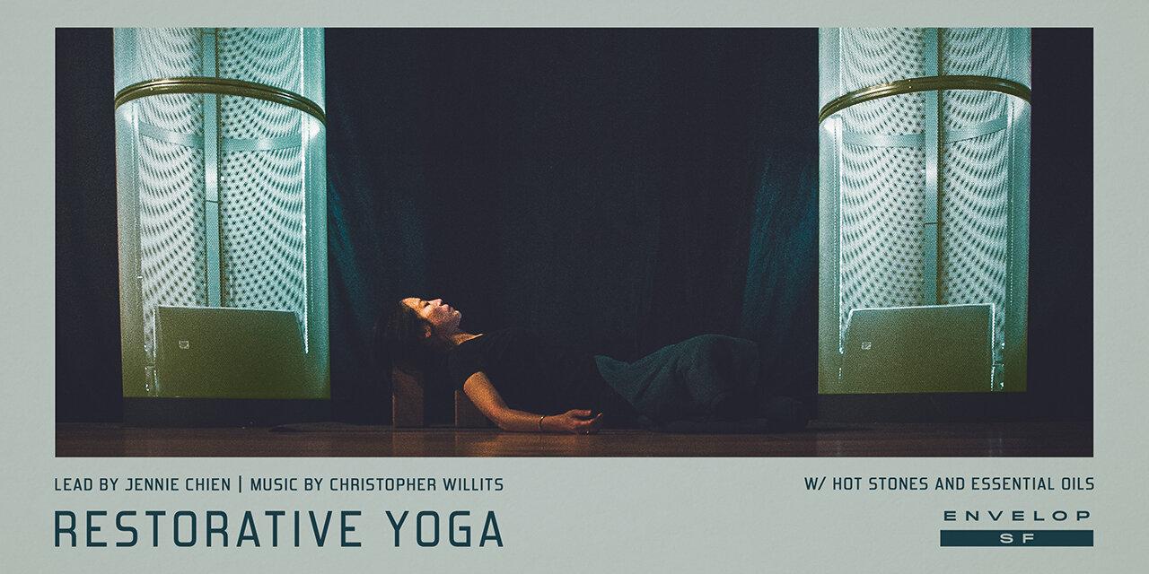 Envelop Restorative Yoga   Sun October 13, 2019   At Envelop SF