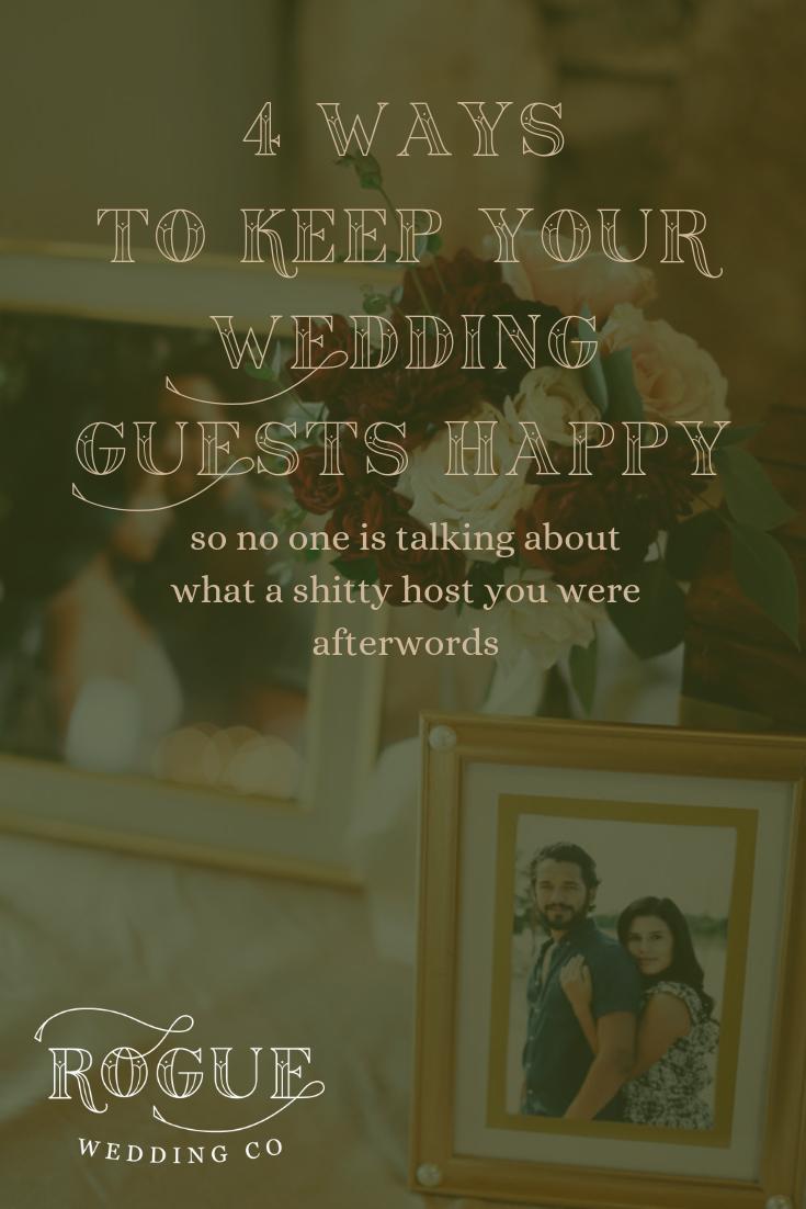 4 Ways to Have Happy Wedding Guests | Rogue Wedding Company | Elopements and Alternative Weddings | Atlanta, Georgia.png