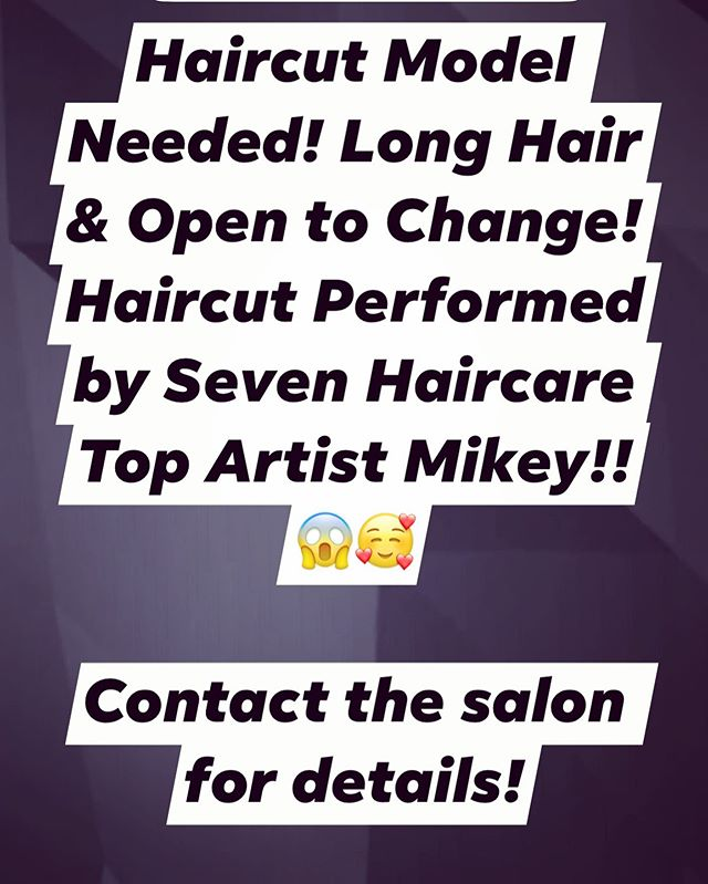 Haircut Model Needed!!! Help Us Further Our Education!!!🥰