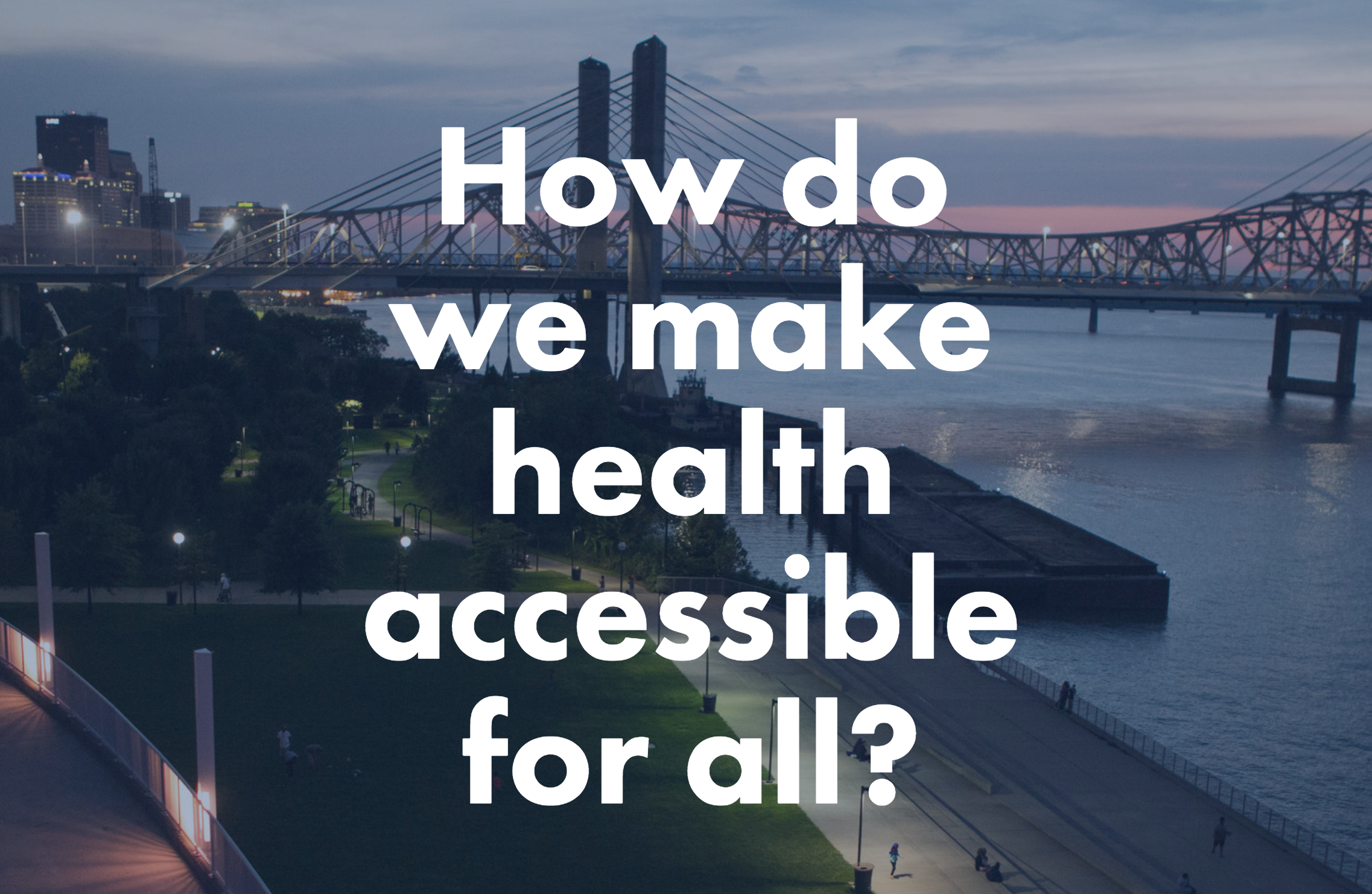 CLICK HERE TO VISIT LOUISVILLE'S NEW CULTURE OF HEALTH ONLINE HUB