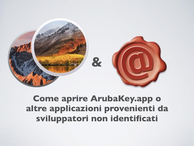 2017-10 Permettere apertura di ArubaKey.app o altre applicazioni provenienti da sviluppatori non identificati.001.png