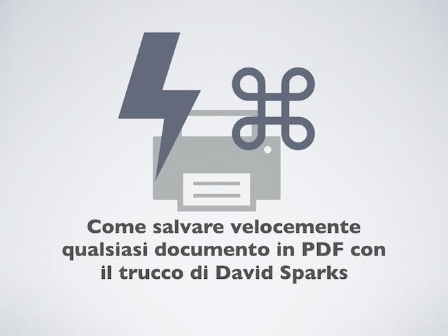 2017-10-16 Come salvare velocemente qualsiasi documento in PDF con il trucco di David Sparks key.001.png