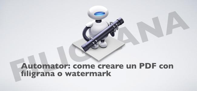 2018-06-25 Creare una filigrana nel PDF con Automator.001.jpeg