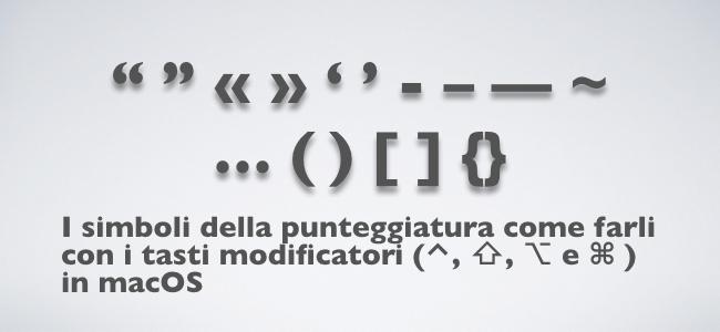 2018-08-20 I simboli della punteggiatura come farli con i tasti funzione in macOS.001.jpeg