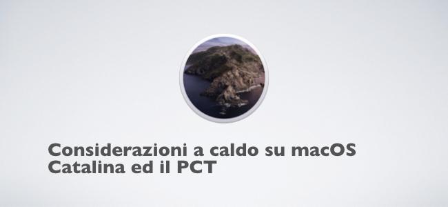 Considerazioni a caldo su macOS Catalina ed il PCT.001.jpeg