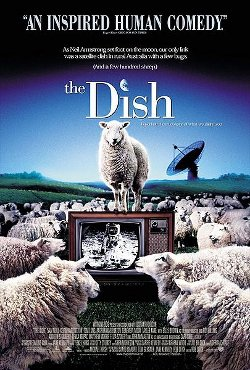 Movie poster for the 2000 Australian film,  he Dish , which dramatizes the Parkes Radio Telescope's role in the Apollo 11 moon landing