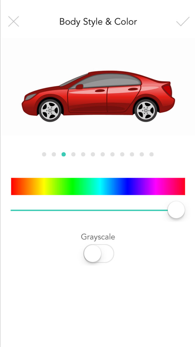 Car - Select a car body style and color, doesn't have to be your exact make and model, just close enough is fine
