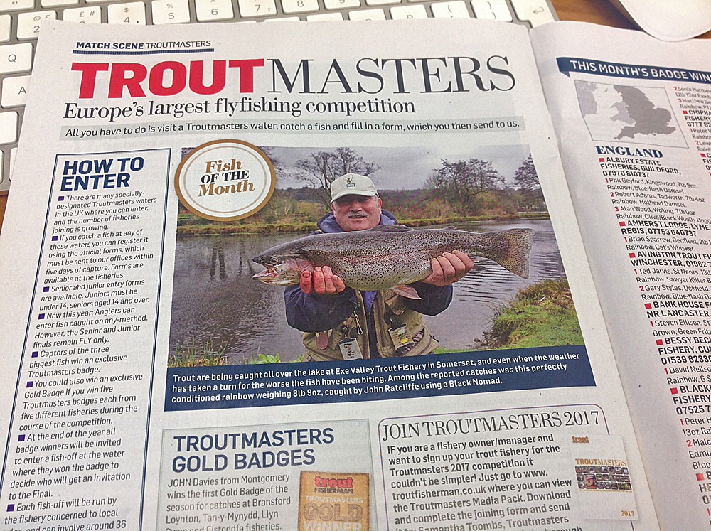 Fish of the month in the most recent copy of Trout Fisherman magazine went to John Ratcliffe who caught this stunning Rainbow on  Anchor Lake  using a Black Nomad