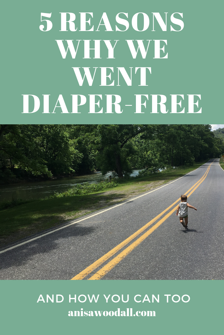 5 Reasons Diaper Free Pinterest.png