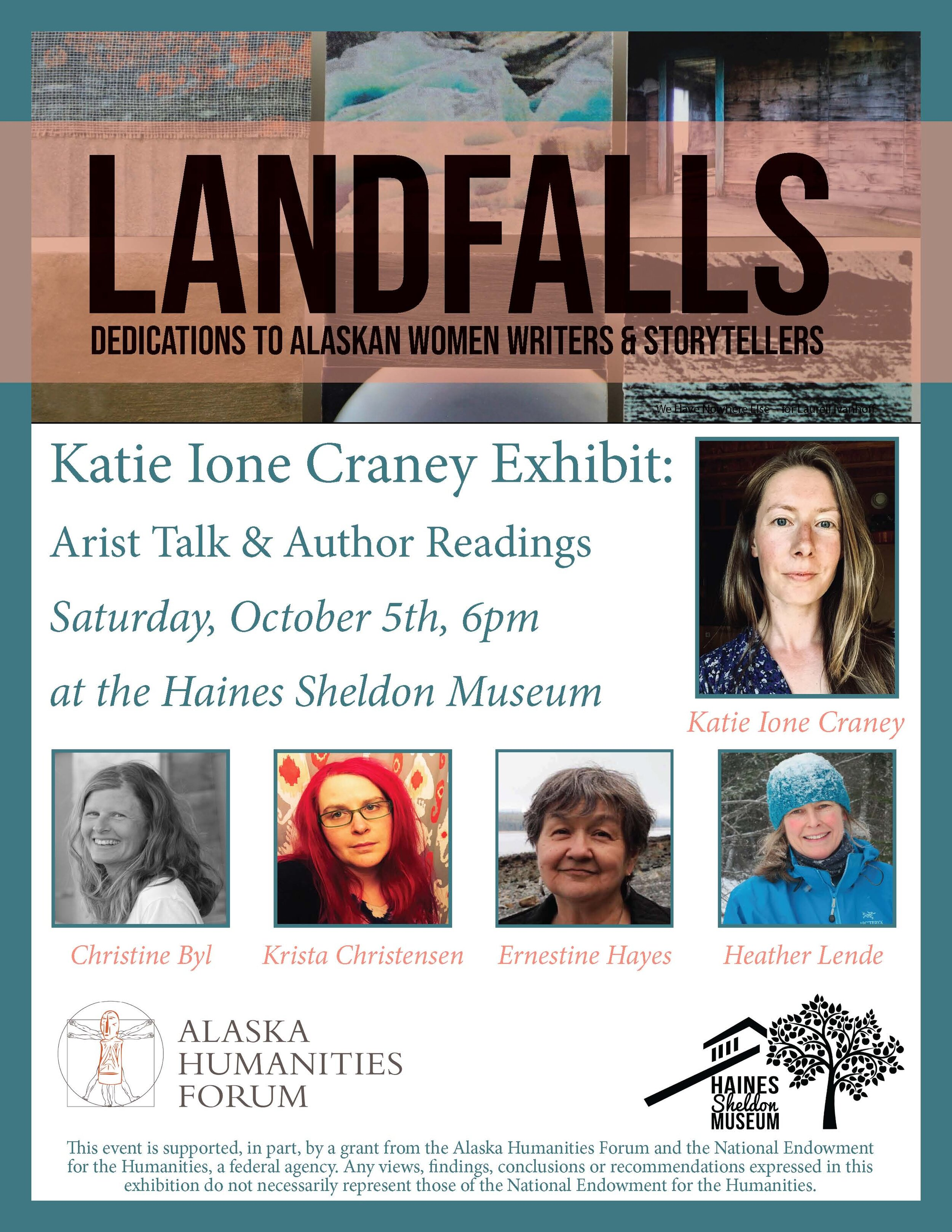 Join us at the  Haines Sheldon Museum  on Saturday, October 5th, for an artist talk and author readings with special guests  Christine Byl ,  Krista Christensen ,  Ernestine Saankalaxt' Hayes,  and  Heather Lende!