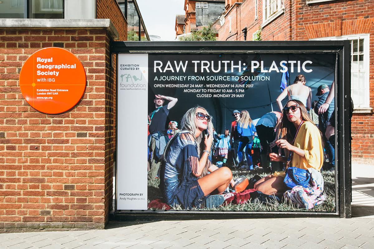 RGS Poster at entrance to the exhibition RawTruth: Plastic. Image by Andy Hughes (install shot by Alex Mourant)