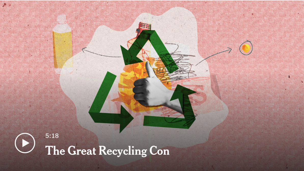 The Great Recycling Con     The New York Times   Dec. 9, 2019