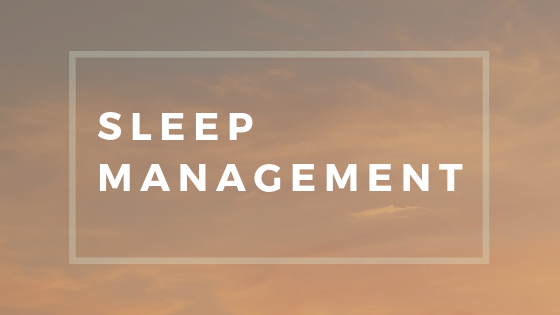 MY TOP TIPS FOR SLEEP MANAGEMENT (1).png