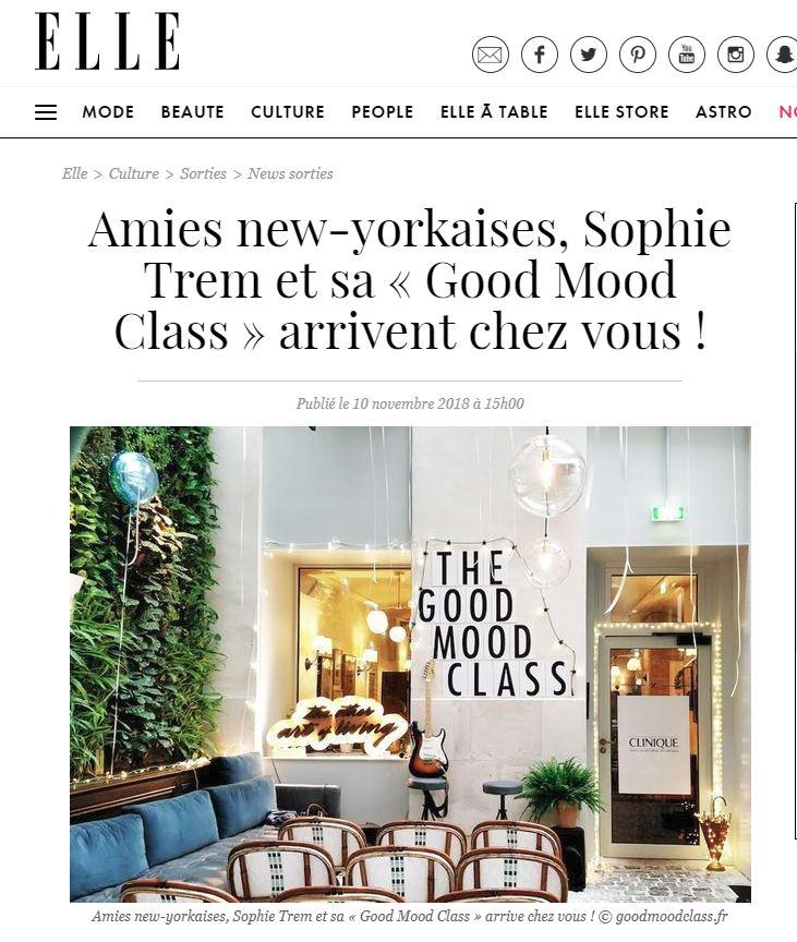"""Elle - """"Amies new-yorkaises, Sophie Trem et sa « Good Mood Class » arrivent chez vous !""""Press Article 11/10/2018"""