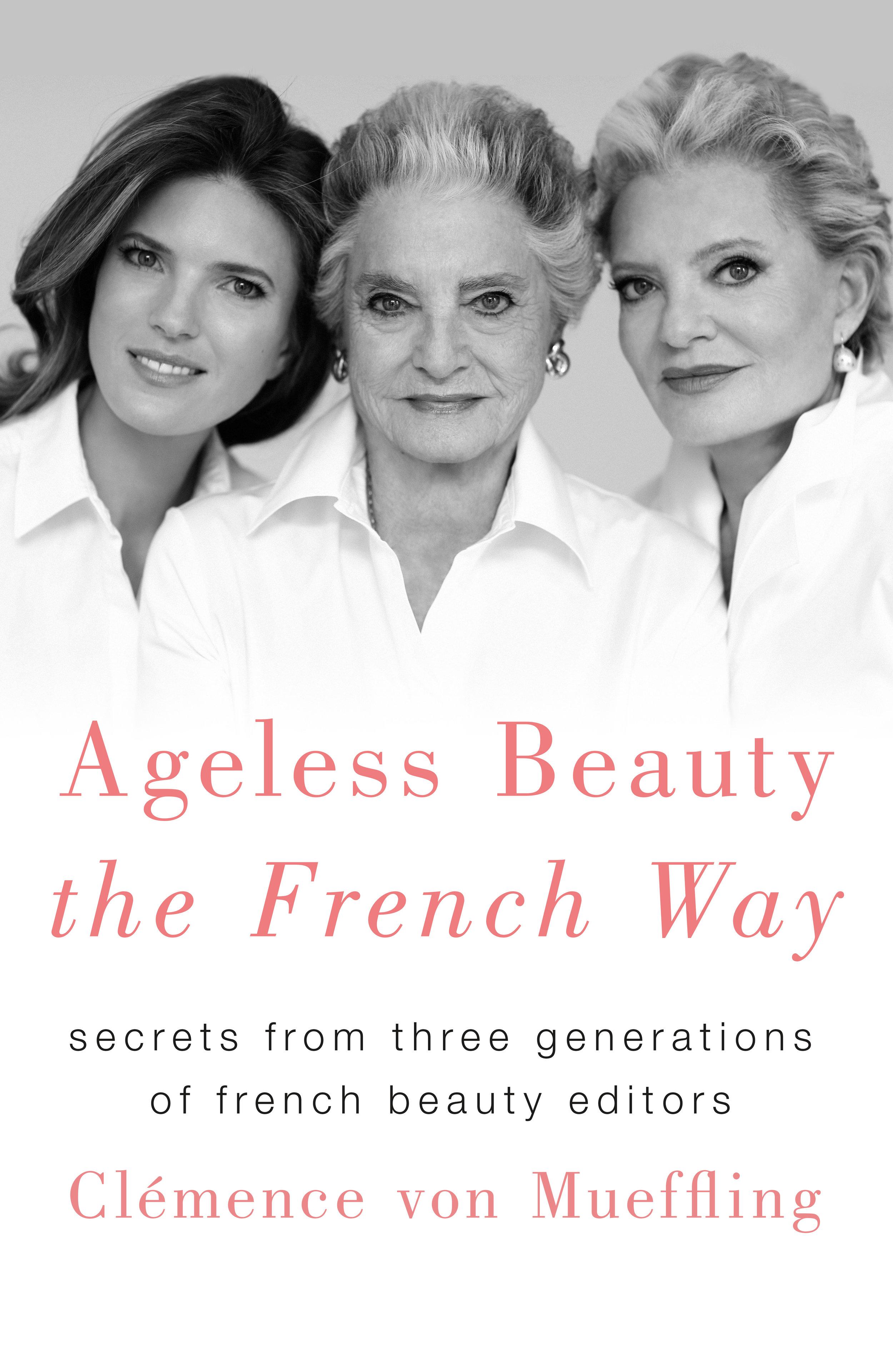 Clemence-von-Mueffling-ageless-beauty-french-way