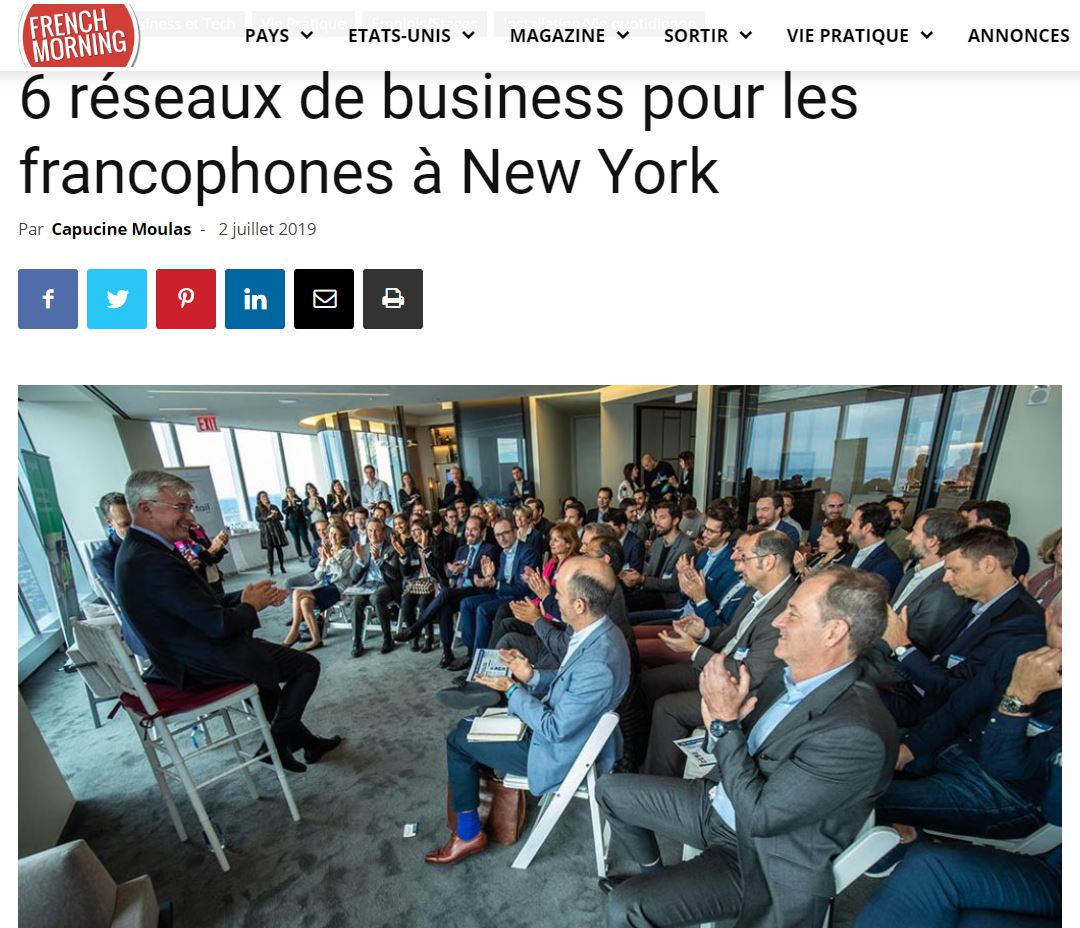 "French Morning - ""6 réseaux de business pour les francophones à New York""Press Article 07/02/2019"