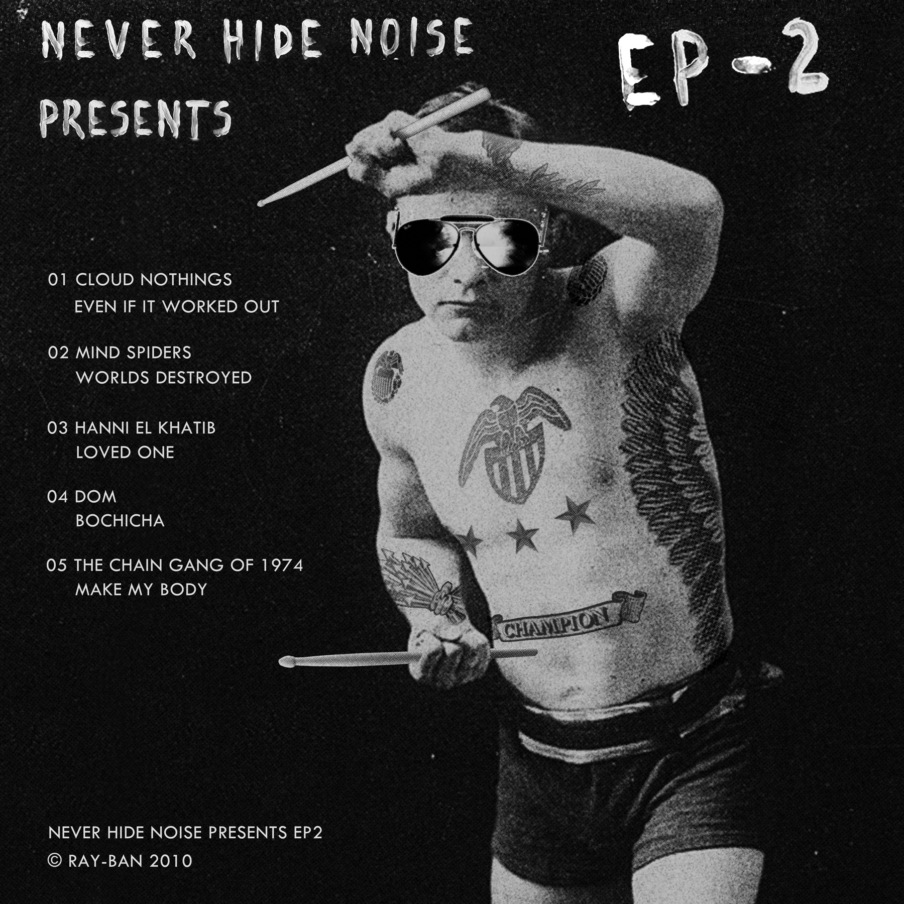 Ray-Ban, Never Hide, Never Hide Noise, EP-2