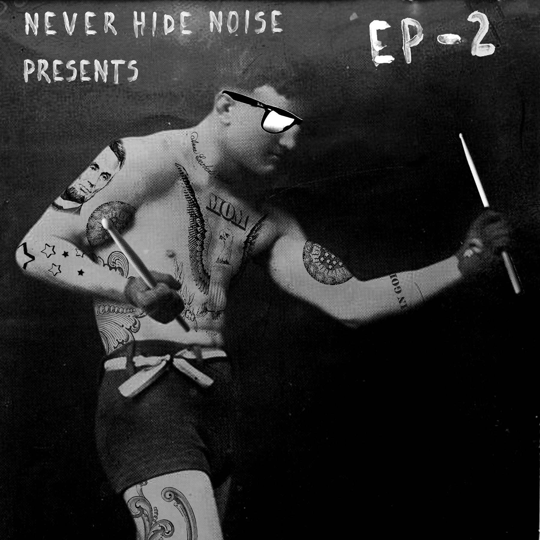 Ray-Ban, Never Hide, Never Hide Noise, EP-2, Drummer