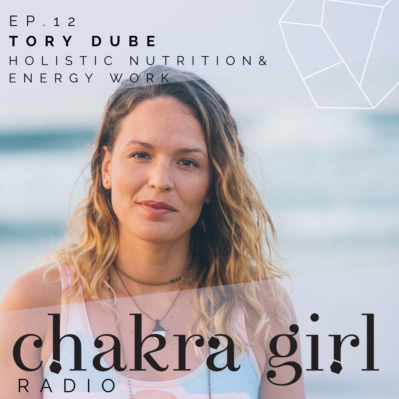 TORY DUBE Chakra Girl Radio.png
