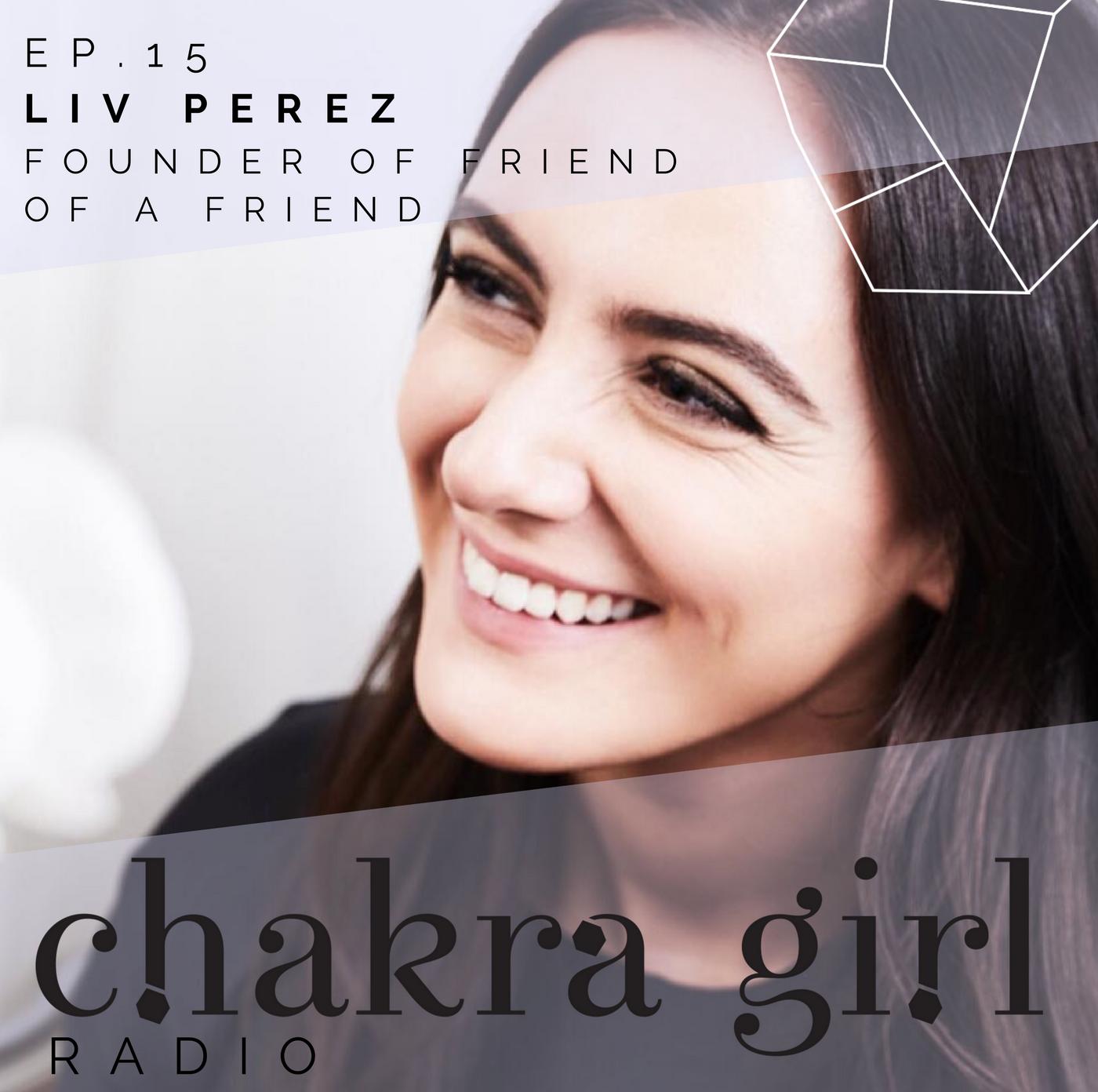 LIV PEREZ CHAKRA GIRL RADIO.png